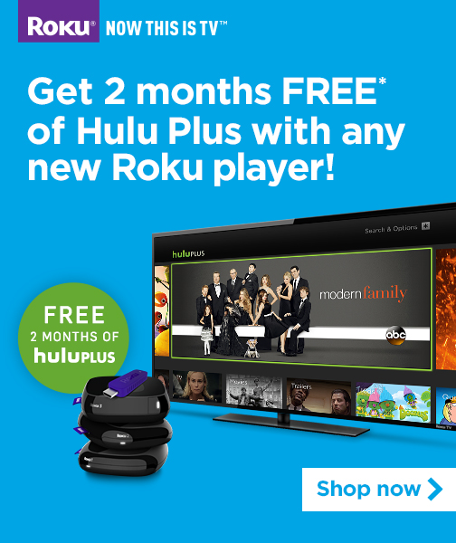 Get 2 months FREE of Hulu Plus with any new Roku player ...