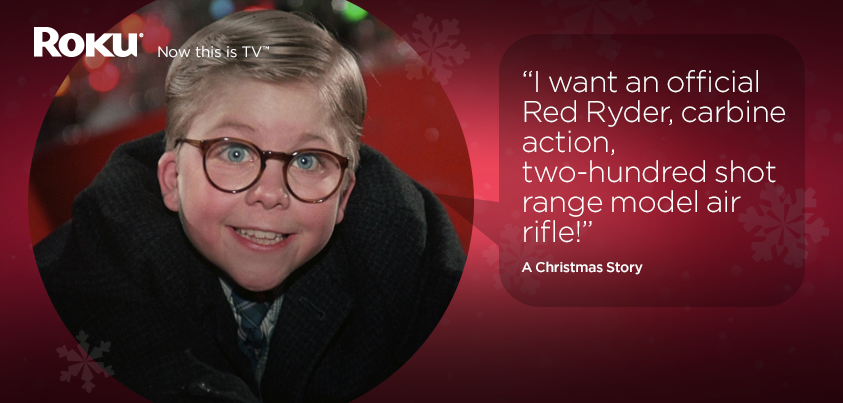 i want an official red ryder carbine action two hundred shot range model - Best Christmas Movie Quotes